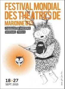 Le Festival Mondial des Théâtres de Marionnettes 2015 à Charleville-Mézières affiche