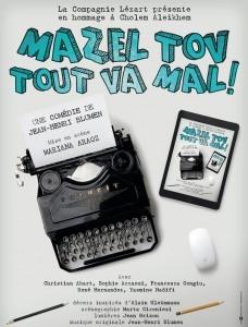 Mazel Tov tout va mal ! une comédie de Jean-Henri Blumen