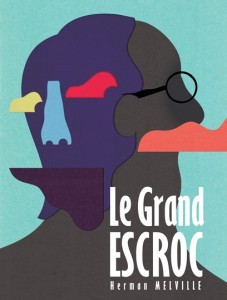 Le Grand Escroc de Herman Melville par Le Théâtre Alcyon