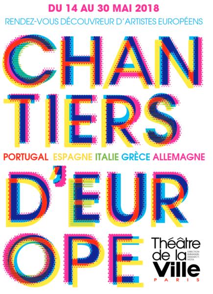 Chantiers d'Europe 2018: le théâtre de la ville au cœur du malaise européen