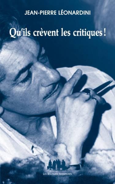 Jean-Pierre Léonardini passe la critique à la moulinette