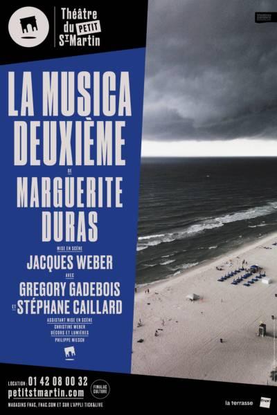 Jacques Weber met en scène La Musica deuxième de Marguerite Duras au Petit Saint-Martin avec Gégory Gabebois et Stéphane Caillard