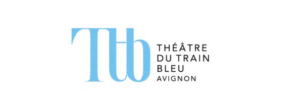 Le Théâtre du Train Bleu: nouveau lieu du Off à Avignon !