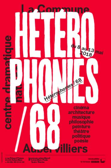 La Commune à Aubervilliers célèbre mai 68 et propose une semaine d'université idéale